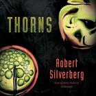 Thorns by Robert Silverberg