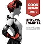 Goon Squad, Vol. 1 by Jonathan L. Howard