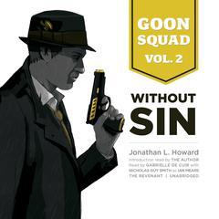Goon Squad, Vol. 2 by Jonathan L. Howard