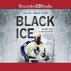 Black Ice by Valmore James, John Gallagher