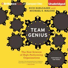 Team Genius by Rich Karlgaard, Michael S. Malone
