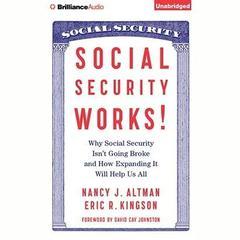 Social Security Works! by Nancy Altman, Eric Kingson