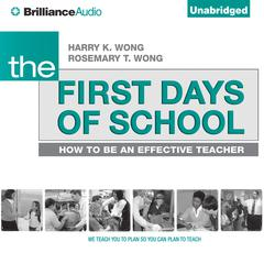 The First Days of School by Harry K. Wong, Rosemary T. Wong