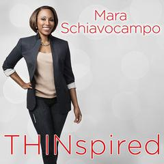 Thinspired by Mara Schiavocampo
