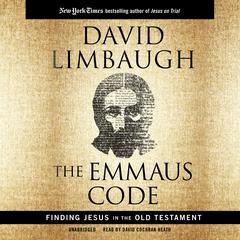 The Emmaus Code by David Limbaugh