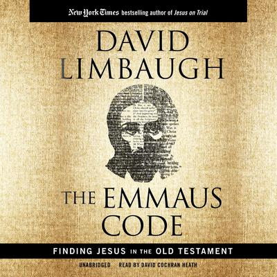 The Emmaus Code by David Limbaugh
