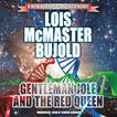 Gentleman Jole and the Red Queen by Lois McMaster Bujold