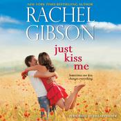 Just Kiss Me by Rachel Gibson