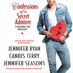 Confessions of a Secret Admirer by Jennifer Ryan, Candis Terry, Jennifer Seasons