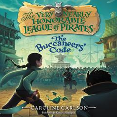 The Buccaneers' Code by Caroline Carlson