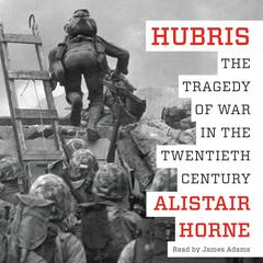 Hubris by Alistair Horne