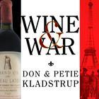 Wine and War by Don Kladstrup, Petie Kladstrup