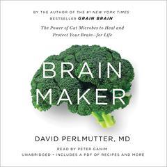 Brain Maker by David Perlmutter, MD
