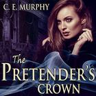 The Pretender's Crown by C. E. Murphy