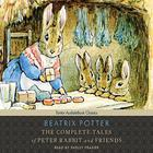 The Complete Tales of Peter Rabbit and Friends, with eBook by Beatrix Potter