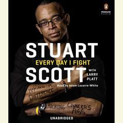 Every Day I Fight by Stuart Scott