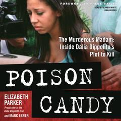 Poison Candy by Elizabeth Parker, Mark Ebner