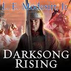 Darksong Rising by L. E. Modesitt Jr.