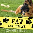Paw and Order by Diane Kelly