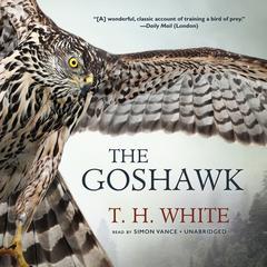 The Goshawk by T. H. White
