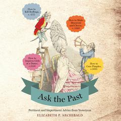 Ask the Past by Elizabeth P. Archibald