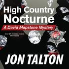 High Country Nocturne by Jon Talton