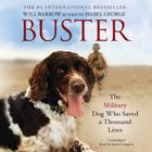 Buster by RAF Police Flight Sergeant Will Barrow, Isabel George