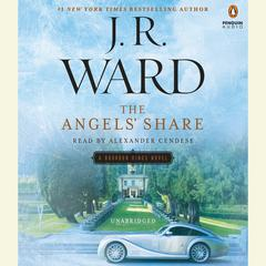 The Angels' Share by J. R. Ward