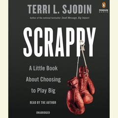 Scrappy by Terri L. Sjodin
