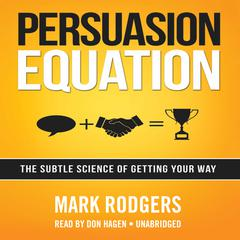 Persuasion Equation by Mark Rodgers