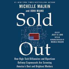 Sold Out by Michelle Malkin, John Miano
