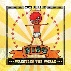 Nino Wrestles the World by Yuyi Morales