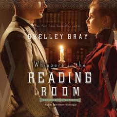 Whispers in the Reading Room by Shelley Shepard Gray