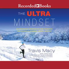 The Ultra Mindset by Travis Macy