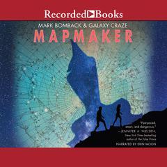 Mapmaker by Mark Bomback, Galaxy Craze