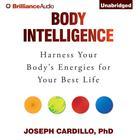 Body Intelligence by Joseph Cardillo, Ph.D., Joseph Cardillo