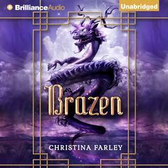 Brazen by Christina Farley