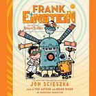 Frank Einstein and the BrainTurbo by Jon Scieszka