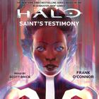 Halo: Saint's Testimony by Frank O'Connor