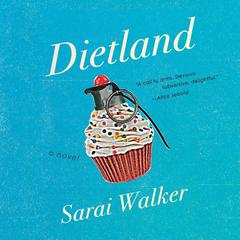 Dietland by Sarai Walker