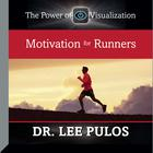 Motivation for Runners by Lee Pulos