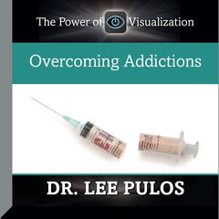Overcoming Addictions by Lee Pulos