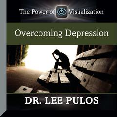 Overcoming Depression by Lee Pulos