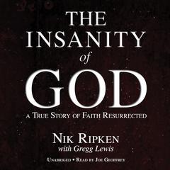 The Insanity of God by Nik Ripken