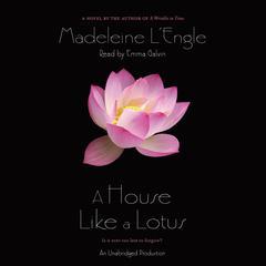 A House Like a Lotus by Madeleine L'Engle, Madeleine L'Engle