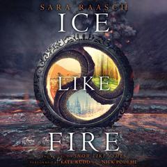 Ice like Fire by Sara Raasch
