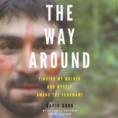 The Way Around by David Good