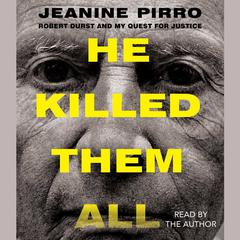 He Killed Them All by Jeanine Pirro