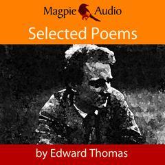 Edward Thomas: Selected Poems by Edward Thomas