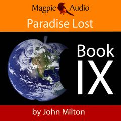 Paradise Lost: Book IX by John Milton